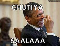 Obama - Chutiyapa Saalaaaa