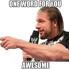 One Word For You Awesome