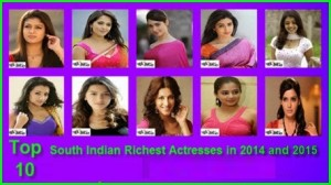 Top 10 South Indian Actresses In 2014 & 2015