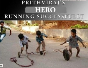 Prithvirajs Hero Running Successfully