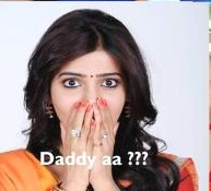 Daddy Aa ??? Samantha Reaction