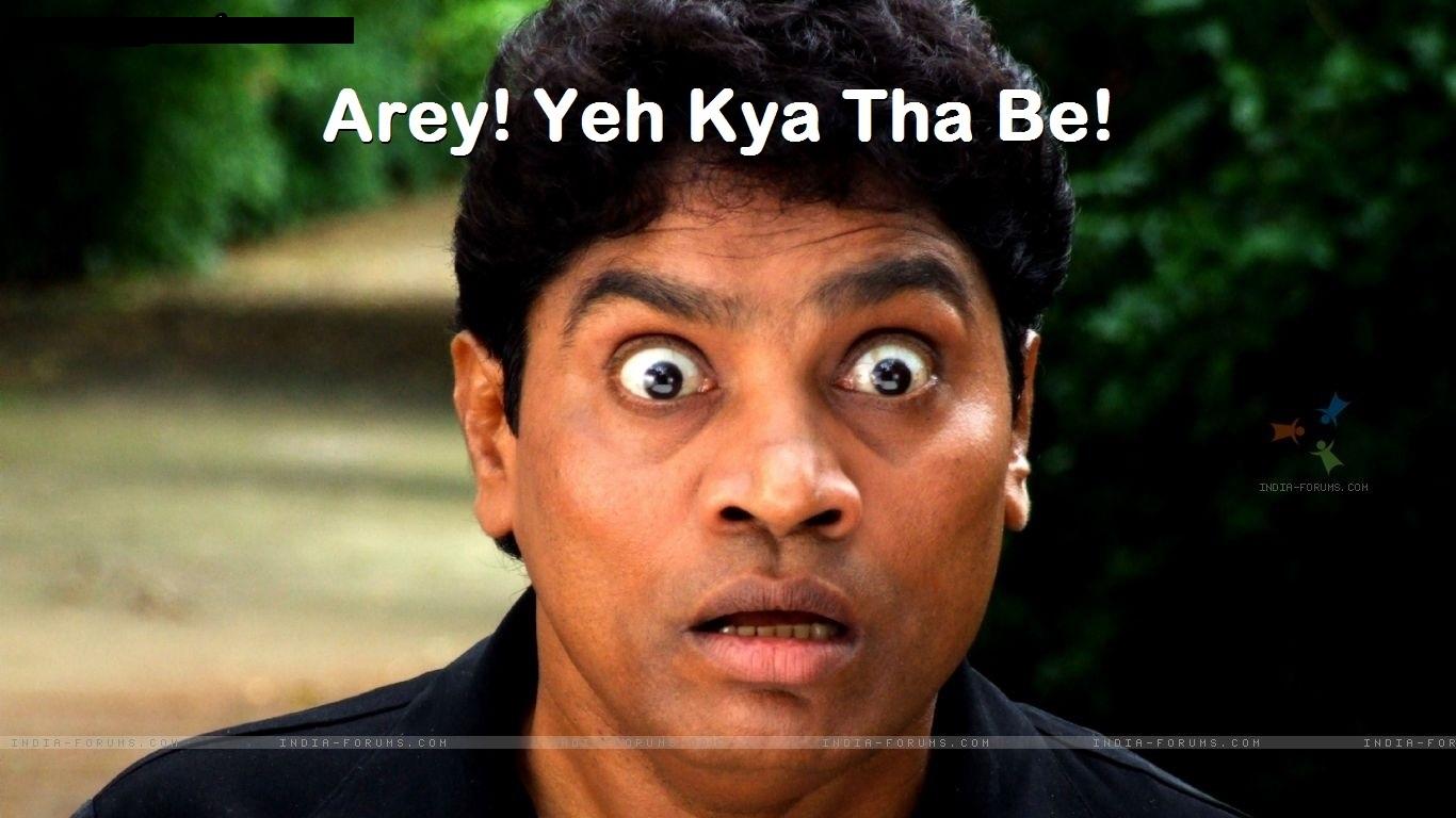 Arey! Yeh Kya Tha Be!