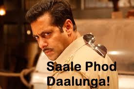Saala Phod Daalunga!