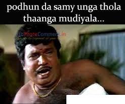 Podhunda Samy Unga Thola Thaanga Mudiyala...-Goundamani