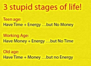3 Stupid Stages Of Life!