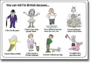 You Can Tell I'm British Because...