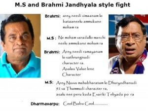 M.S and Brahmi Jandhyala Style Fight