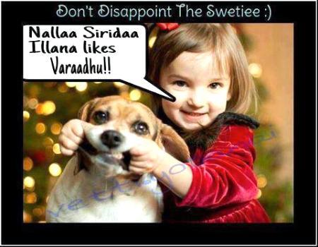 Nallaa Siridaa Illana Likes Varaadhu!!