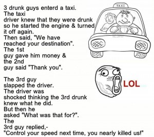 3 Drunk Guys Entered A Taxi