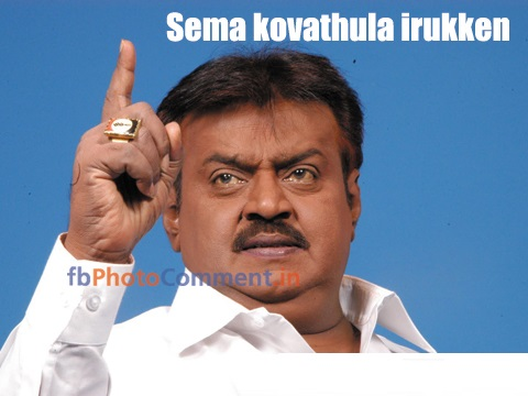 Vijayakanth Comment Sema Kovathula Irukan