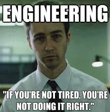 Engineering If You're Not Tried