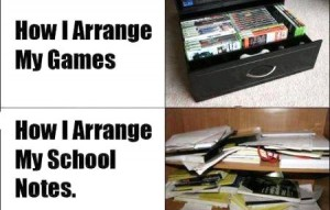 How I Arrange My Games and My School Notes