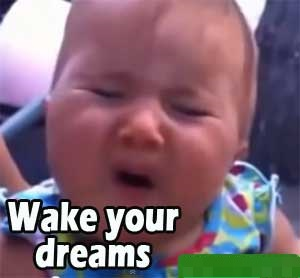 Wake Your Dreams Baby Pic