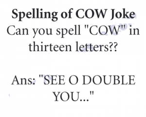 Spelling Of COW Joke