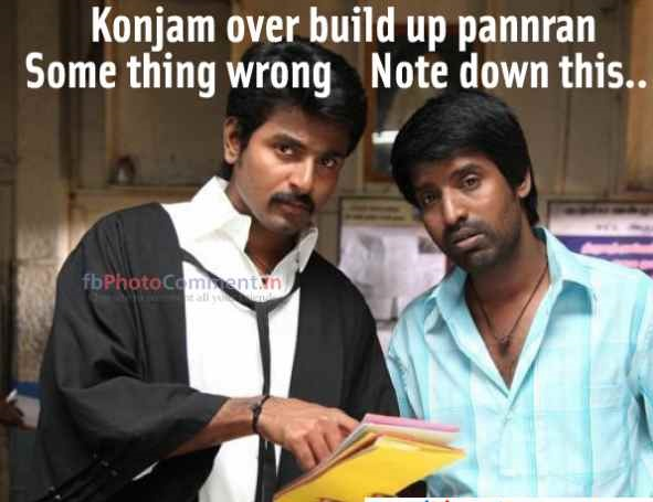 Konjam Over Build Up Pannran Some Thing Wrong