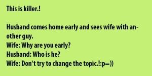 This Is Killer! Husband Wife Joke