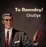 Tu Raendey Chutiye Hindi Comment