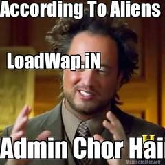 According To Aliens Admin Chor Hai