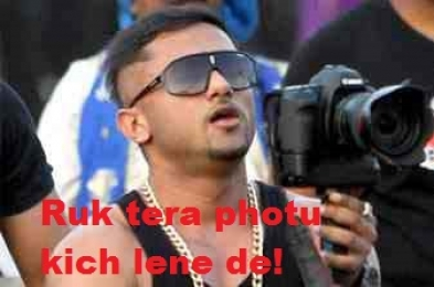 Ruk Tera Photu Khichne De - Yo Yo Honey Singh