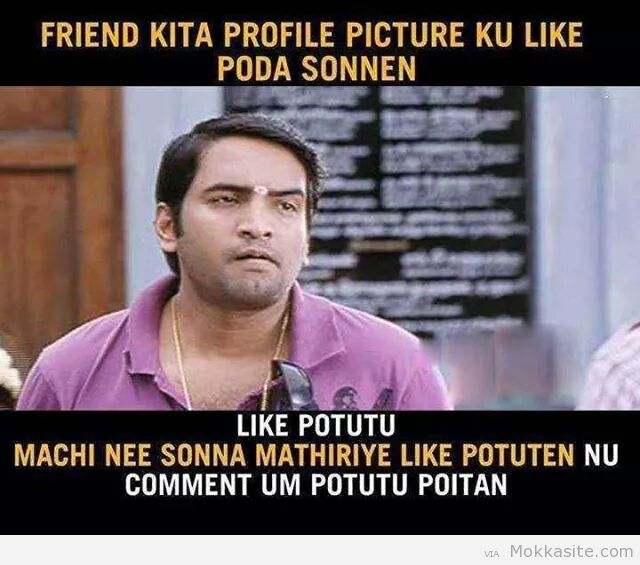 Friend Kita Profile Picture Ku Like Poda Sonnan