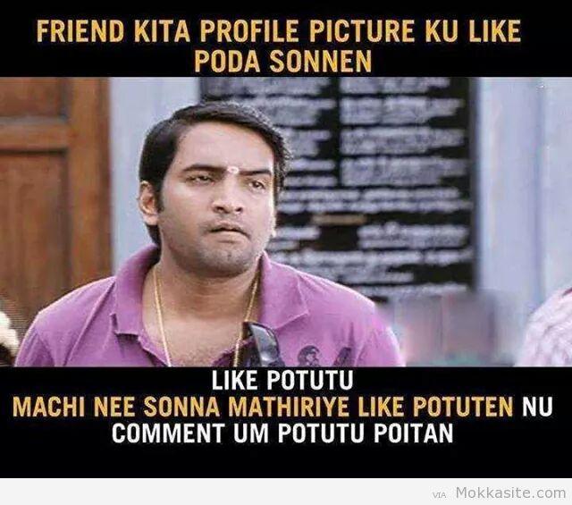 Friend Kita Profile Picture Ku Like Poda Sonnan