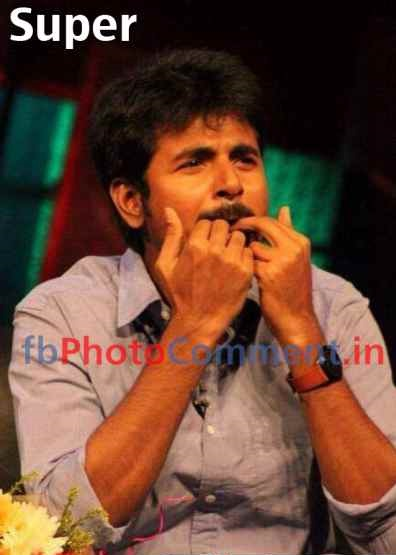 Super - Sivakarthikeyan Photo Comment