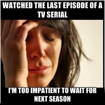 Watched The Last Episode Of A Tv Serial