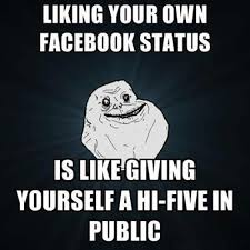 Liking Your Own Facebook Status Is Like Giving Yourself