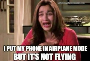 I Put My Phone In Airplane Mode But It's Not Flying