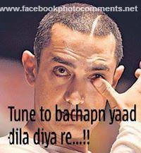 Tune To Bachpan Yaad Dila Diya Re