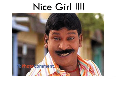 Nice Girl - Vadivelu Comment