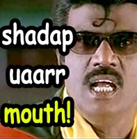 Shadap Uaarr Mouth Goundamani Comment Pic