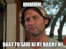 Hmm Baat To Sahi Ki Hy Bachy Ny